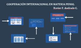 Copy of COOPERACIÓN INTERNACIONAL EN MATERIA PENAL