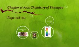 #100 2016-2017 Chemistry of Shampoo