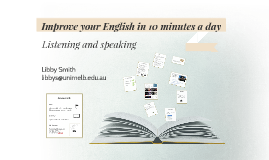 Improve your English in 10 minutes a day Listening & Speaking