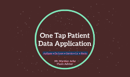 Copy of Copy of One Tap Patient Data Application