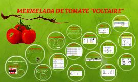 """MERMELADA DE TOMATE """"VOLTAIRE"""" S.R.L"""