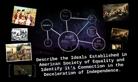 Describe the Ideals Established in American Society of Equal