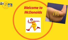 Welcome to McDonalds