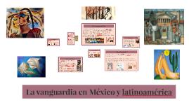 La vanguardia en México y latinoamérica