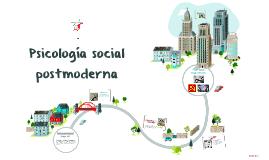 Copy of Psicología social posmoderna