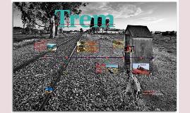 Copy of Trem