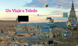 Un Viaje a Toledo