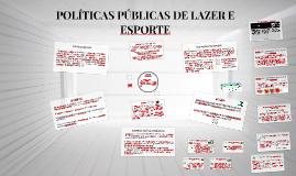 POLÍTICAS PÚBLICAS DE LAZER E ESPORTE