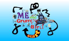 Copy of Grumpy me and grumpy bird