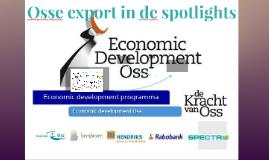 Osse export in de spotlights