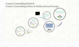 Career Counseling Week 9