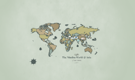 Muslim World & Asia 1300-1600