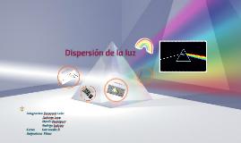 Copy of Dispersión de la luz