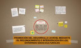 PROMOCIÓN DEL DESARROLLO JUVENIL MEDIANTE EL RECONOCIMIENTO
