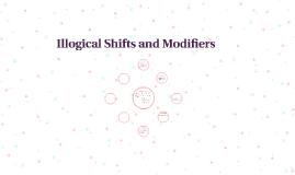 Illogical Shifts