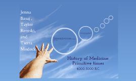 History of Medicine:Primitive Times