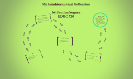 My Autobioraphical Reflection