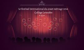 Le festival international du court métrage du Collège Letend