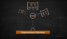 NEGOCIACIONES EXTREMAS