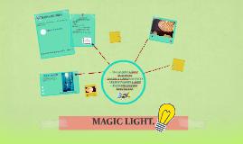 MAGIC LIGHT.