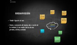 Copy of Cosmovisión y elementos cosmovisivos