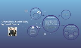Orientation: A Short Story