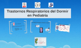Copy of Trastornos del Dormir en Pediatria