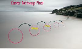 Career Pathways Final