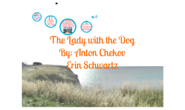 Copy of The Lady with the Dog by Anton Chekhov