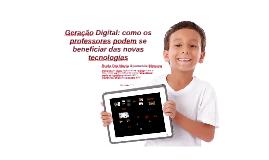 Geração Digital e a Educação 3.0