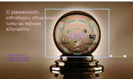El planeamiento estratégico situacional como un enfoque alte