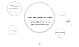 Working With Recruiters In Your Job Search