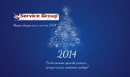 Service Group - Feliz 2014 - Alessandra Alves - Marketing