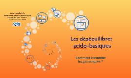 Copy of Les déséquilibres acido-basiques