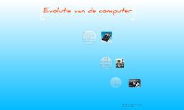 Evolutie van de computer