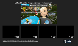 Virtual Reality Programming + Technology