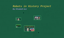Robots in History Project; Shakey the Robot