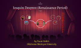 Josquin Desprez (Renaissance Period)