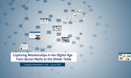 Capturing Relationships in the Digital Age