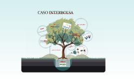 CASO INTERBOLSA