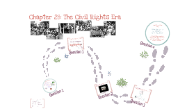 Chapter 29: The Civil Rights Movement
