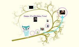 Happy 21st Trina!