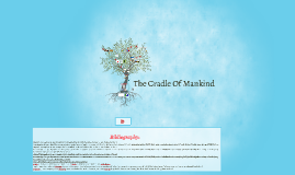 The Cradle of Mankind