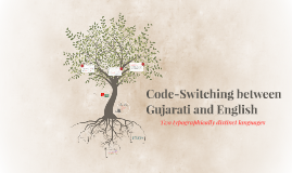 Code-Switching between Gujarati and English