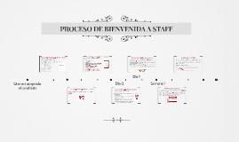 PROCESO DE BIENVENIDA A STAFF