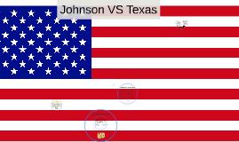 Johnson VS Texas