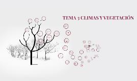 TEMA 3 CLIMAS Y VEGETACIÓN