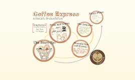 Copy of Coffee Express BizCafe Presentation