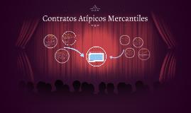 Copy of Contratos Atípicos Mercantiles