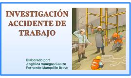 INVESTIGACIÓN ACCIDENTE DE TRABAJO